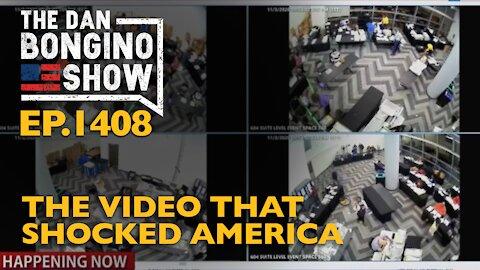 Ep. 1408 The Video That Shocked America - The Dan Bongino Show