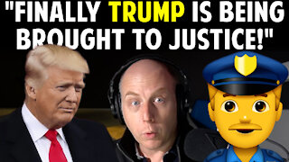 """""""FINALLY TRUMP IS BEING BROUGHT TO JUSTICE!"""""""