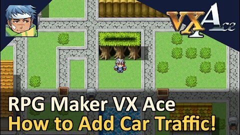 How to Add Car Traffic! RPG Maker VX Ace