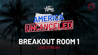 CPAC 2021: Breakout Room 1