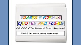 Funny news: Health insurance prices increases! [Quotes and Poems]