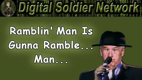 Ramblin' Man Is Gunna Ramble... Man..