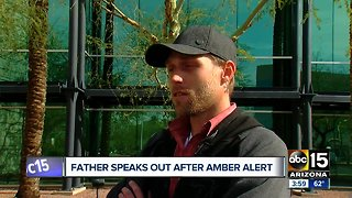Father speaks out after Arizona Amber Alert