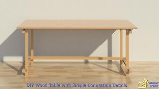 DIY Wood Table with Simple Connection Details