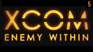 XCOM Enemy Within | Smooth Operations