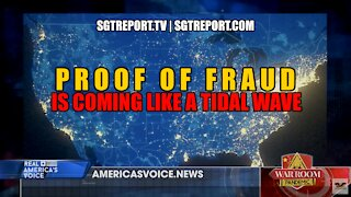 PROOF OF ELECTION FRAUD IS COMING LIKE A TIDAL WAVE