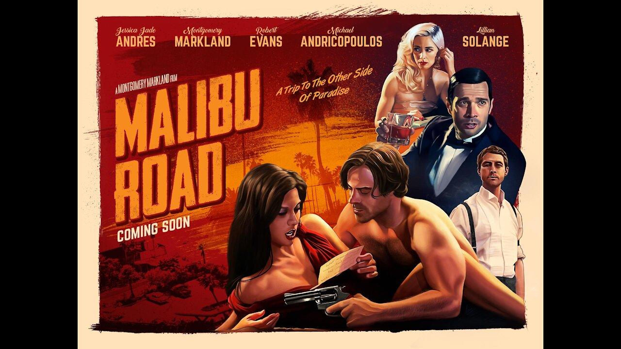 Malibu Road - Official Trailer © 2021 Malibu Road Pictures