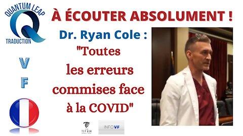 Dr. RYAN COLE : TOUTES LES ERREURS COMMISES FACE À LA COVID