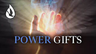 Gifts of the Holy Spirit: Power Gifts
