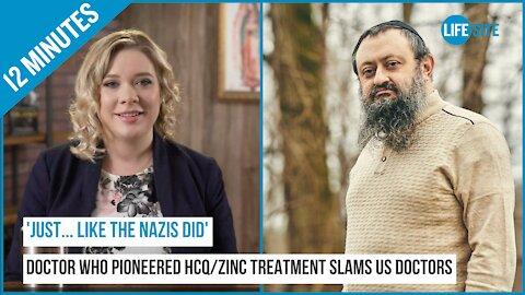 Doctor who pioneered HCQ/zinc treatment slams US doctors who follow orders 'like the Nazis' did