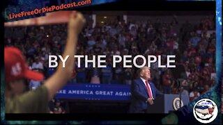Live Free Or Die / Trump Rallied A Nation / Biden Created A War