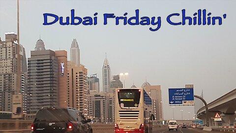 Dubai Friday Chillin'
