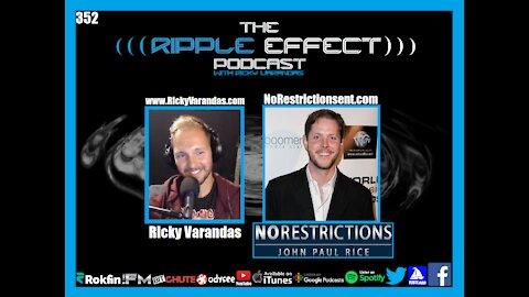 The Ripple Effect Podcast #352 (Filmmaker John Paul Rice | Art And Trauma)