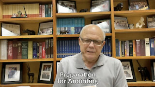 Preparation for Anointing