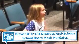 Brave 10-Yr-Old Destroys Anti-Science School Board Mask Mandates