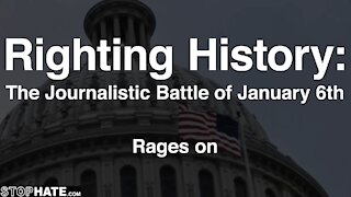 NEW TRAILER: Righting History: The journalistic battle of January 6th