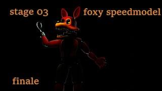 five nights at freddy's: stage 03 foxy speedmodel finale