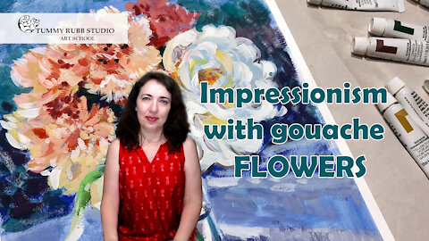 How to paint flowers with gouache in the style of Impressionists