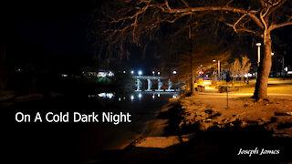 ON A COLD DARK NIGHT | Joseph James | Lyric Video