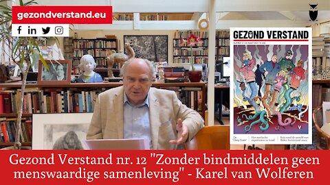 Karel van Wolferen leest voor uit GV nummer 12: Zonder bindmiddelen geen menswaardige samenleving