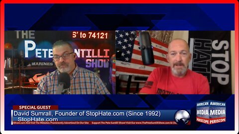 David Sumrall Interview July 22nd, 2021 - Founder of StopHate.com