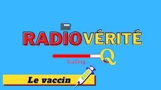 Le vaccin - Radio vérité