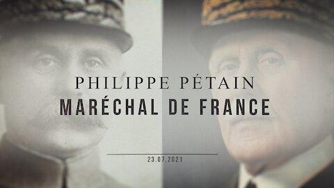 Philippe Pétain, Maréchal de France (Documentaire JNTV 2021)