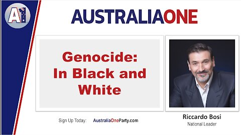 AustraliaOne Party - Genocide in Black and White