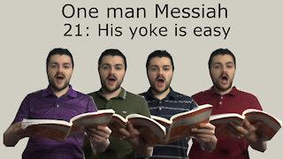 One man Messiah - His yoke is easy - Handel