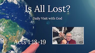 Daily Visit with God, Acts 1:18-19 (KJV) Independent Baptist