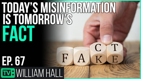 """Today's """"Misinformation"""" Is Tomorrow's FACT 