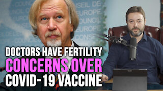 Doctors Have Infertility Concerns About COVID-19 Vaccine