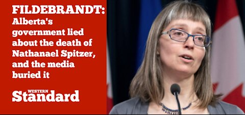 Alberta's government lied about the death of young teen Nathanael Spitzer, and the media buried it