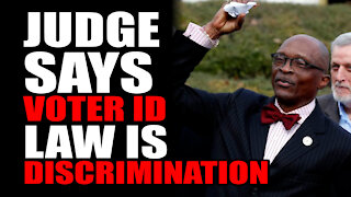 Judge Says Voter ID Law is DISCRIMINATION