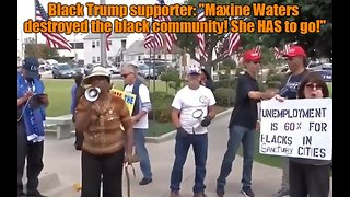 """Black Trump supporter: """"Maxine Waters destroyed the black community!"""""""