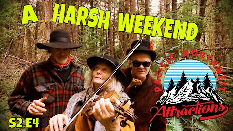A Harsh Weekend (S2 E4) Pacific Northwest Attractions