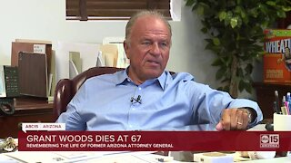 Grant Woods, former Arizona Attorney General, has died unexpectedly at age 67
