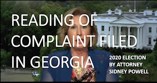 Sidney Powell Complaint - Georgia 2020 Election Fraud & Legal Violations READ TO YOU