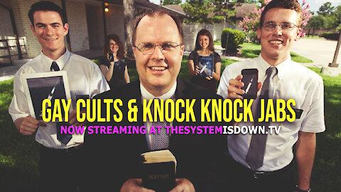 255: Gay Cults & Knock Knock Jabs