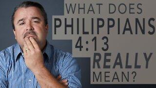What Does Philippians 4:13 Really Mean? - Pastor Scott Harper #WednesdayWisdom