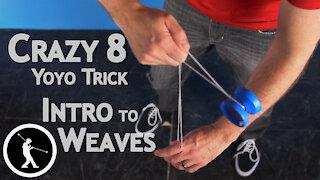 Crazy 8 Yoyo Trick - Learn How