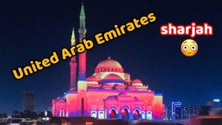 My trip to Sharjah, United Arab Emirates