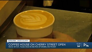 We're Open Green Country: Coffee House on Cherry Street