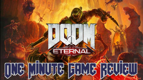 Doom Eternal One Minute Game Review
