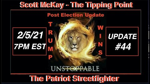 2.5.21 Patriot Streetfighter POST ELECTION UPDATE #44: Future Belongs Not To Globalists But Patriots