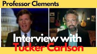 Tucker Carlson Interviews Professor David Clements on WOKE culture