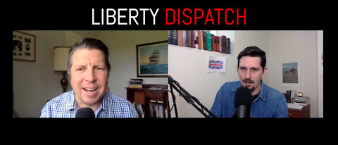 LIBERTY DISPATCH- Vaccine Passports, AstraZeneca, and Canadian Doctors Speak Out Again