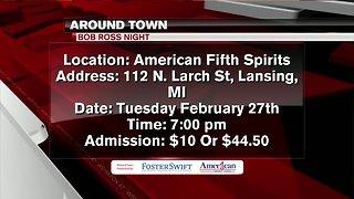 Around Town 2/22/19: Bob Ross Night