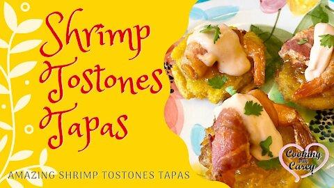 Shrimp tostone tapas