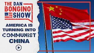 America is Turning Into Communist China